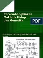 GT 3. Perkembangbiakan Makhluk Hidup Dan Genetika