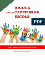 Tiago Aquino eBook Jogos e Brincadeiras Na Escola