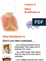 Buddhism for You-Lesson 03-What Buddhism Is