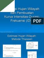 Kuliah 3 Hidrologi -Estimasi Hujan Wilayah Dan Kurva IDF