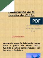 elaboracindelabotelladevidrio-120801165749-phpapp02