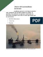 Petróleo, El Último Reducto Del Nacionalismo Económico Mexicano