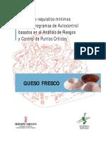 APPCC QUESO FRESCO. Guía y Modelo de Requisitos Mínimos Para Implantar El Sistema y Programa de Autocontrol de Análisis de Riesgos y Control de Puntos Críticos. Obtener APPCC