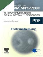 Actualizacion de Terapia Anti-VEGF en Enfermedades de La Retina y Coroides