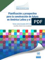 Planificación y Prospectiva Para La Construcción de Futuro en América Latina y El Caribe