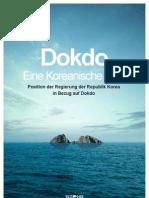 Dokdo Eine Koreanische Insel