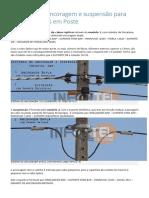 Sistemas de Ancoragem e Suspensão Para Cabos Ópticos Em Poste