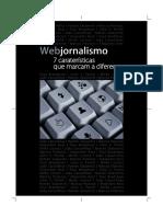 Webjornalismo - 7 Características Que Marcam a Diferença
