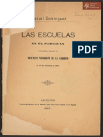 Las Escuelas en el Paraguay,conferencia dada en el Instituto Paraguayo,por Manuel Domínguez. Asunción Tall. Nac. Kraus año 1897