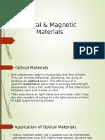 Optical & Magnetic Materials