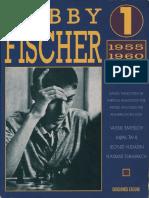 Bobby Fischer T1 1955-1960 - Smyslov & Tal & Yudasin & Tukmakov - Ediciones Eseuve (1992)