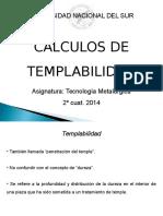 Cálculos de Templabilidad