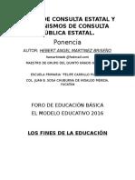 """Foros de Consulta Estatal y Mecanismos de Consulta Pública Estatal """"LOS FINES DE LA EDUCACION"""""""