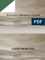 Regressive Alterations of Teeth