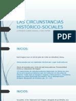 Las Circunstancias Histórico-sociales
