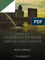 2Introdução à Geografia Da Saúde_Paula Santana 2014