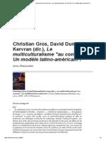 Christian Gros, David Dumoulin Kervran (Dir.), Le Multiculturalisme _au Concret