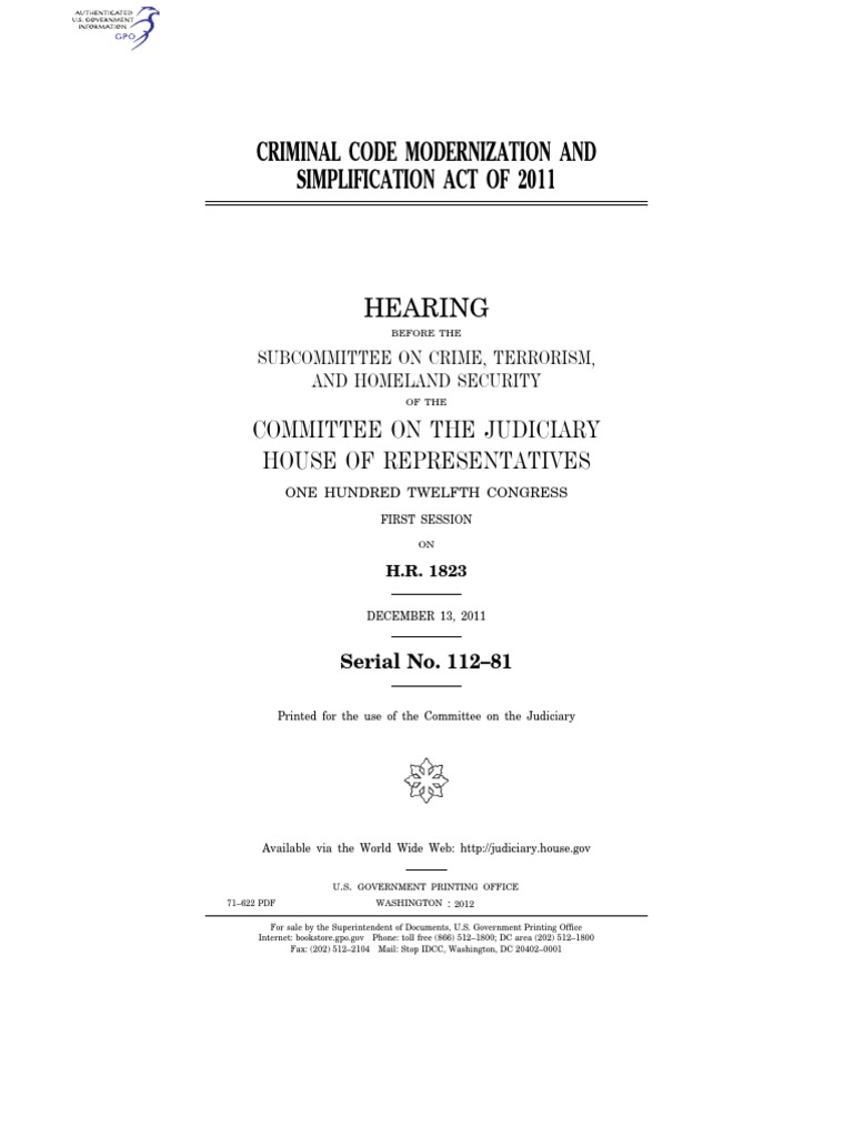 HOUSE HEARING, 112TH CONGRESS - CRIMINAL CODE MODERNIZATION