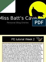Miss Batt's Cave