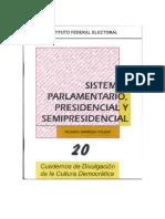 Sistema Parlamentario, Presidencialista y Semipresidencialistas