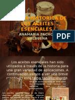 RESEÑA HISTORICA DE LOS ACEITES ESENCIALES.pptx