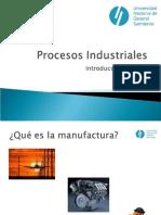 01- Clase 1 - Introduccion a Los Procesos de Manufactura