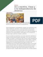 Revolución o Mentira Clase y Nación en La Independencia de Nuestra América. Miguel Mazzeo