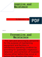 Preventive and Maintence