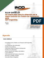 Kla Shield 2