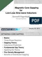 Optimize Magnetic Gap