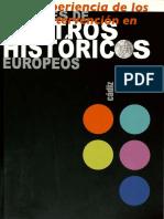 Experiencias de La Intervencion en Centros Historicos Europeos. 2007