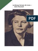 Cea mai nemiloasa femeie din lume -- ANA PAUKER