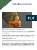 A Punto de Descubrir La Legendaria Tumba de Nefertiti