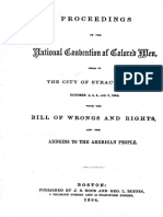 PROCEEDINGS OF THE NATIONAL CONVENTION OF COLORED MEN; HELD IN THE CITY OF SYRACUSE, N.Y.; OCTOBER 4, 5, 6, AND 7, 1864; WITH THE BILL OF WRONGS AND RIGHTS; AND THE ADDRESS TO THE AMERICAN PEOPLE