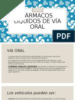 Fármacos Líquidos de Vía Oral