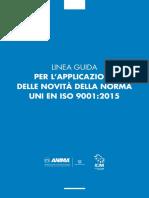 Linea Guida Per l'Applicazione Delle Novità Della Norma UNI en ISO 9001-2015