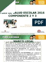 Plan de Salud Escola - Componentes 2y3