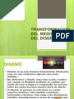 Transformacion Del Medio Atraves Del Diseño