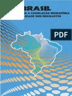 BRASIL-INFORME-SOBRE-A-LEGISLAÇÃO-MIGRATÓRIA-E-A-REALIDADE-DOS-IMIGRANTES.pdf