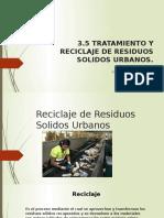 3.5Reciclaje de Residuos Solidos Urbanos