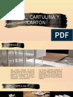 Papel, Cartulina y Cartón