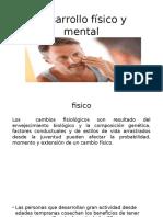 Desarrollo Físico y Mental adultez media