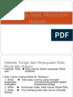 Manusia Nilai Moral dan Hukum