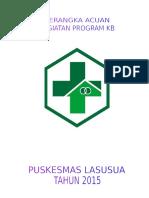 Kerangka Acuan Program Keluarga Berencana Puskesmas Lasusua Kabupaten Kolaka Utara Tahun 2015