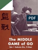 Sakata Eio - The Middle Game of Go - Vol.1