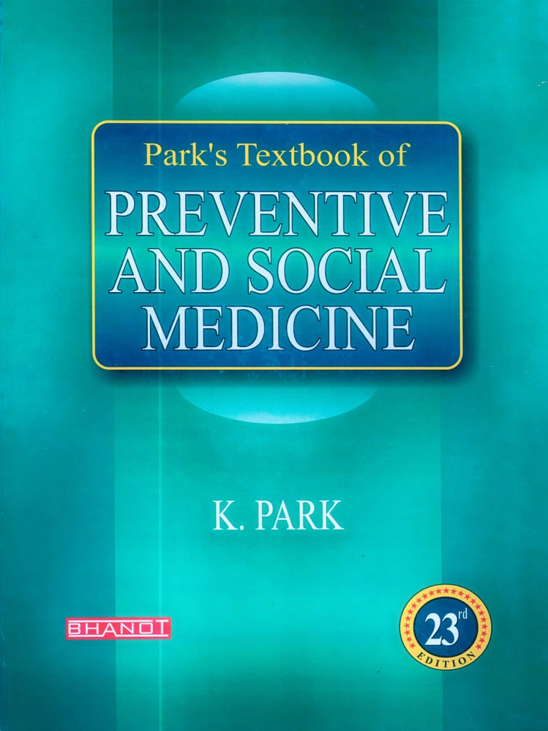 K park parks textbook of preventive and social medicine banarsidas k park parks textbook of preventive and social medicine banarsidas bhanot 2015 1 ayurveda medicine fandeluxe Image collections