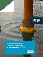 Large Diameter Foundation Piling