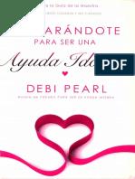 Preparándote Para Ser Una Ayuda Idónea - Debi Pearl