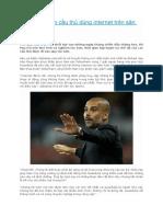 Guardiola Cấm Cầu Thủ Dùng Internet Trên Sân Tập