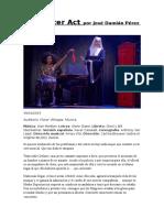Crítica Sister Act Por José Damián Pérez Costa